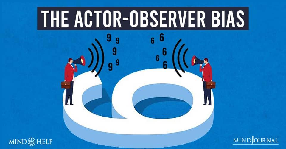 Actor Observer Bias