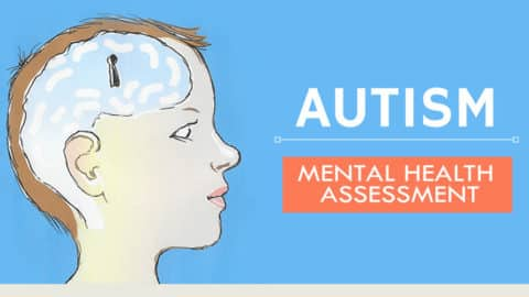 Autism Disorder: Mental Health Assessment