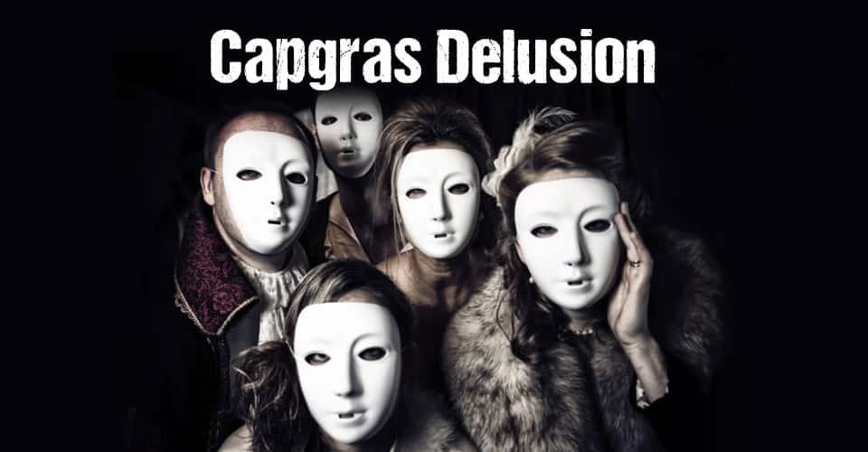 Capgras Delusion