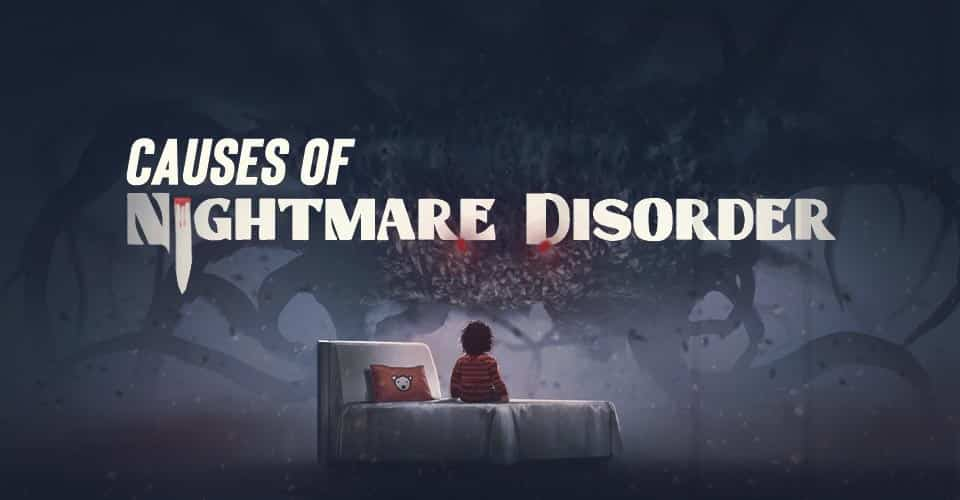Causes of Nightmare Site
