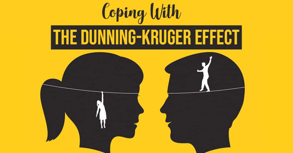 Coping With The Dunning Kruger Effect