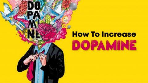 How To Increase Dopamine