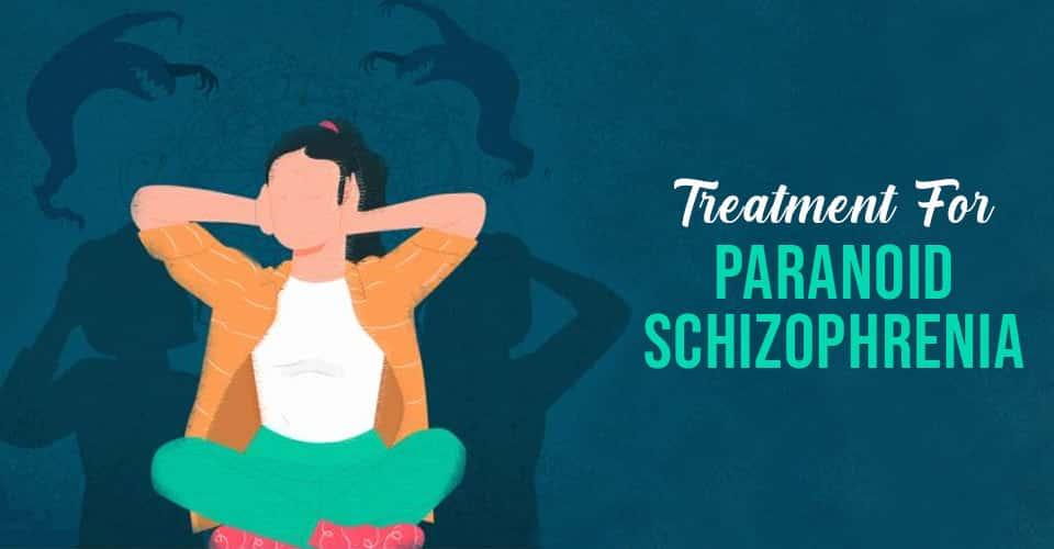 Treatment for Paranoid Schizophrenia