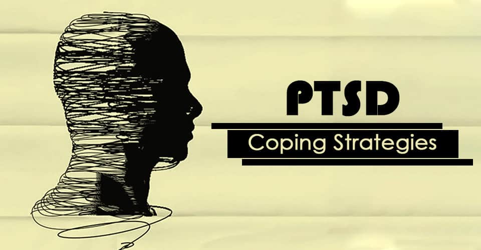Coping With Post Traumatic Stress Disorder (Ptsd)