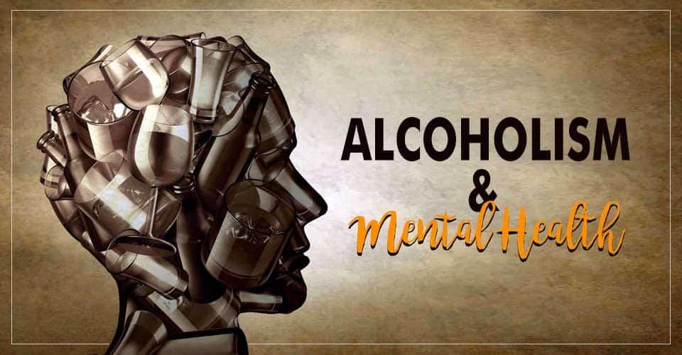 Alcoholism And Mental Health