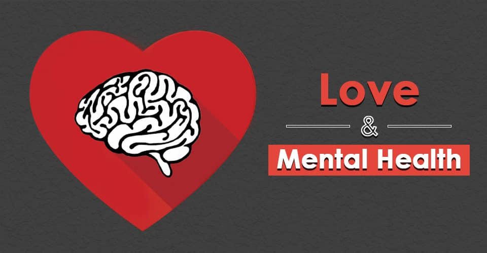 Love and Mental Health