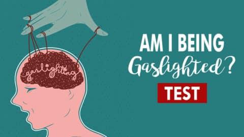 Gaslighting Test