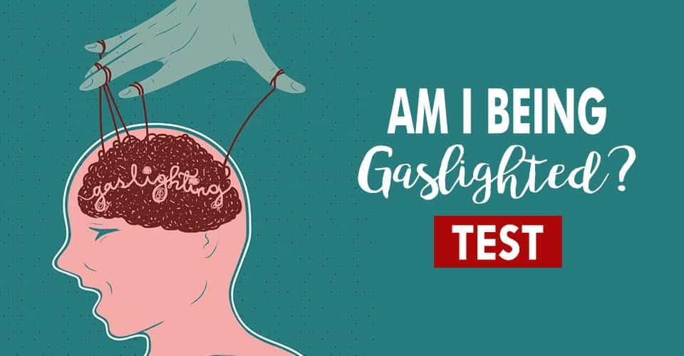 Gaslighting Test - Our 5 Minutes Mental Health Test