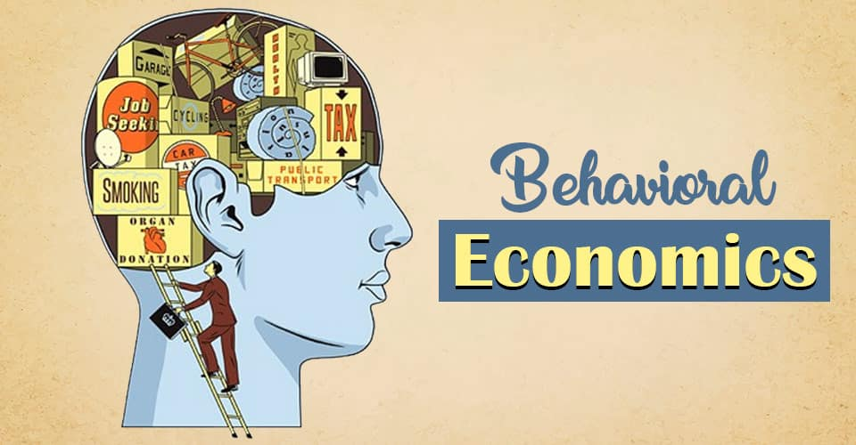 Behavioral Economics
